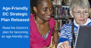 Read the Age-Friendly DC Strategic Plan